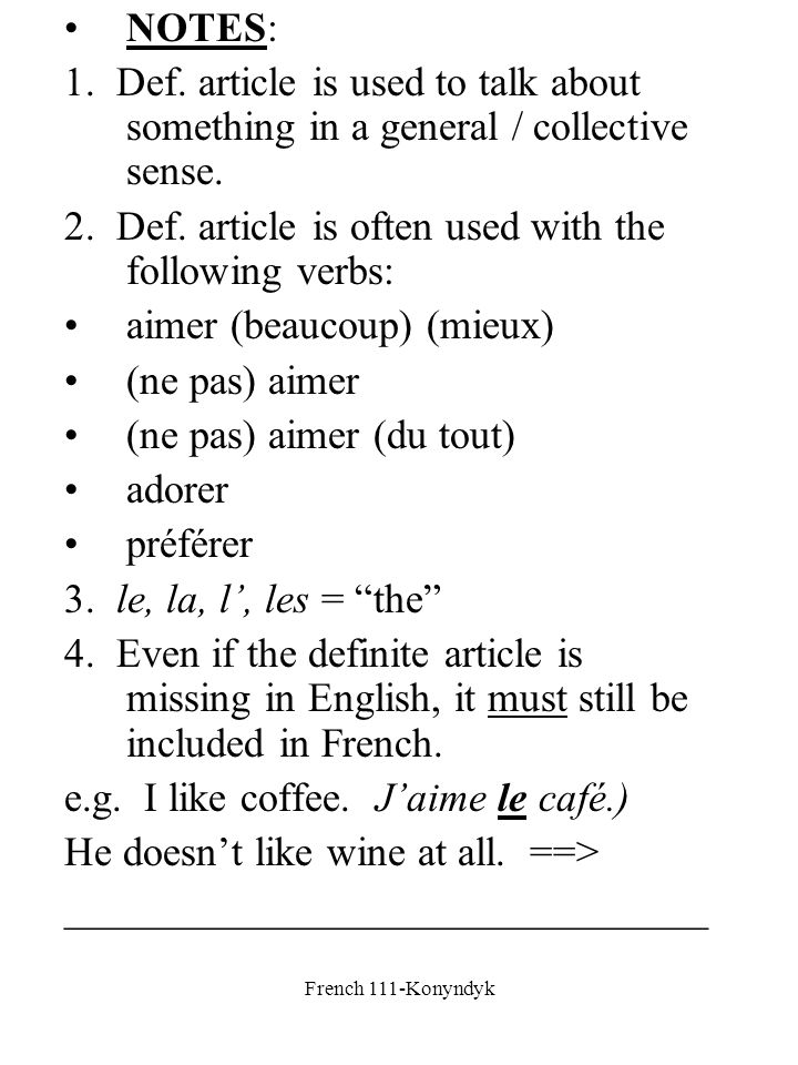 2. Def. article is often used with the following verbs: