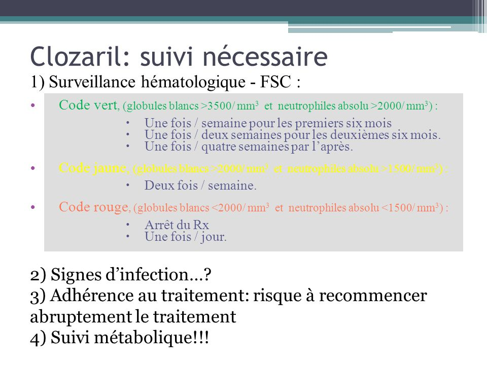 Clozaril: suivi nécessaire