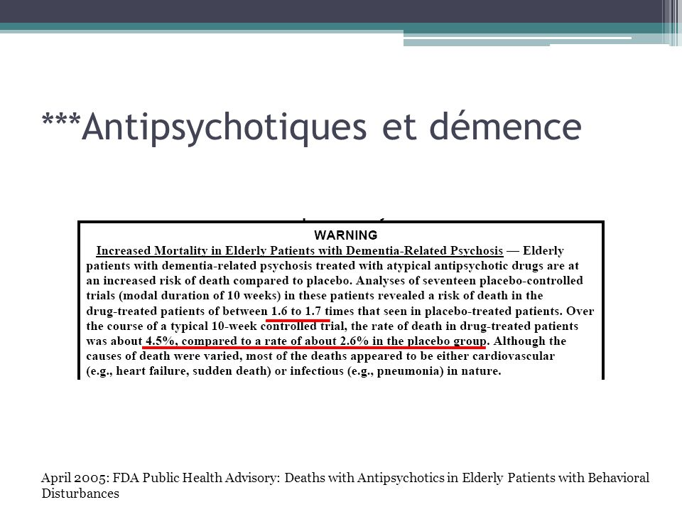 ***Antipsychotiques et démence