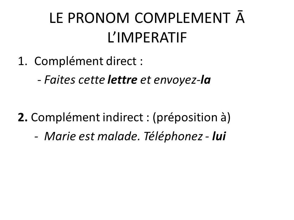 LE PRONOM COMPLEMENT Ā L'IMPERATIF