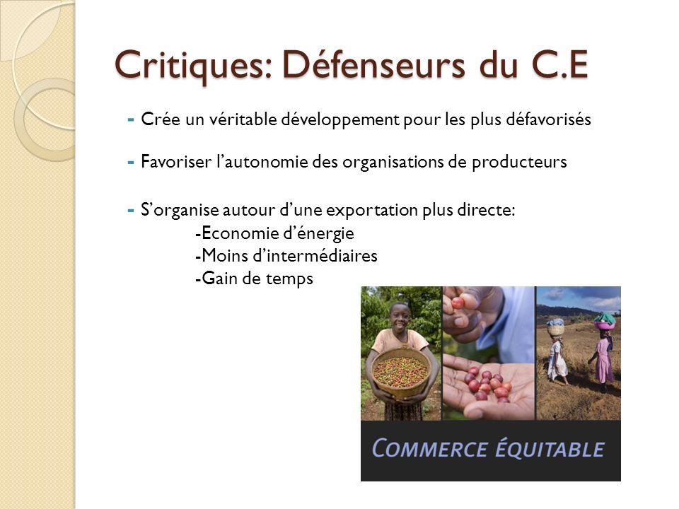 Critiques: Défenseurs du C.E