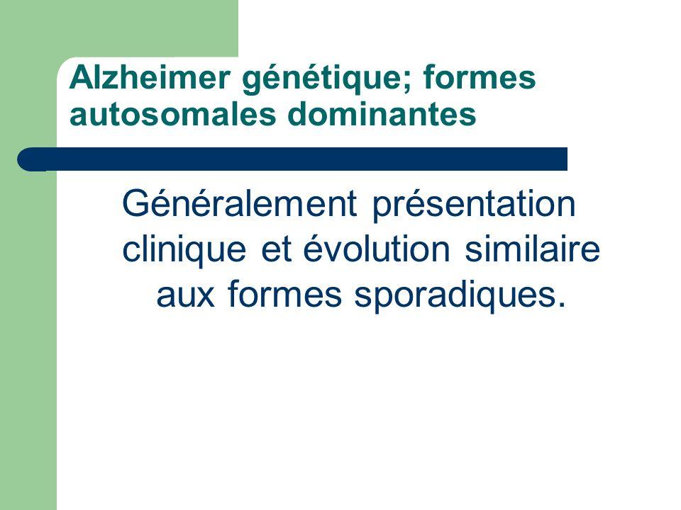 Alzheimer génétique; formes autosomales dominantes