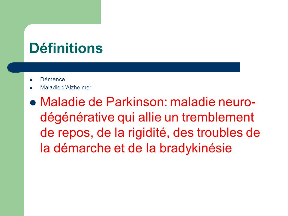 Définitions Démence. Maladie d'Alzheimer.