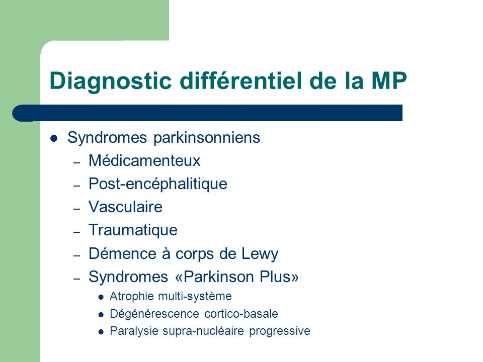 Diagnostic différentiel de la MP