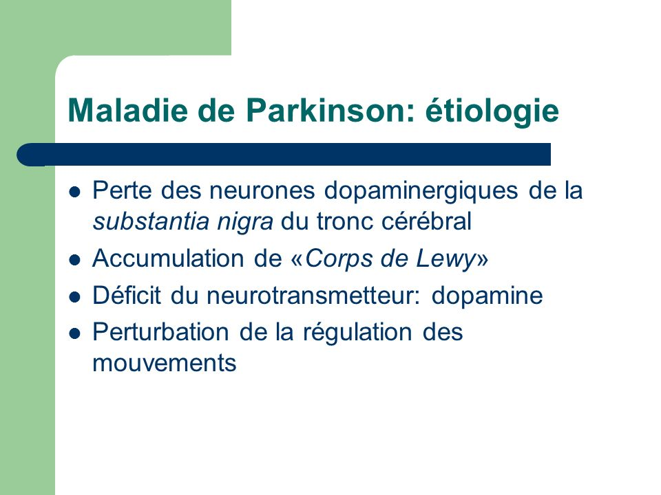 Maladie de Parkinson: étiologie