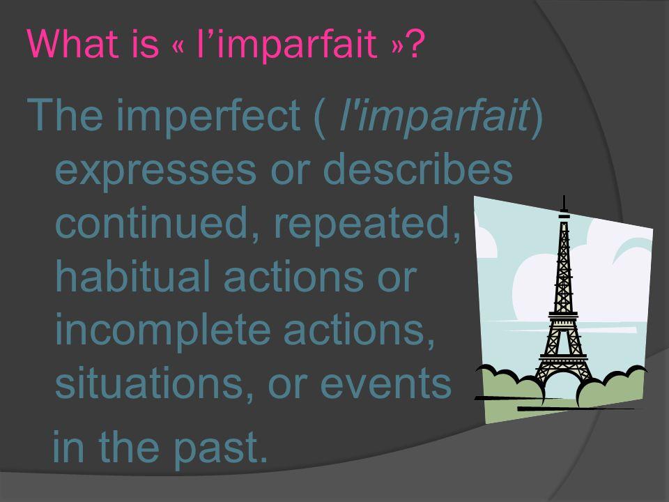 What is « l'imparfait »