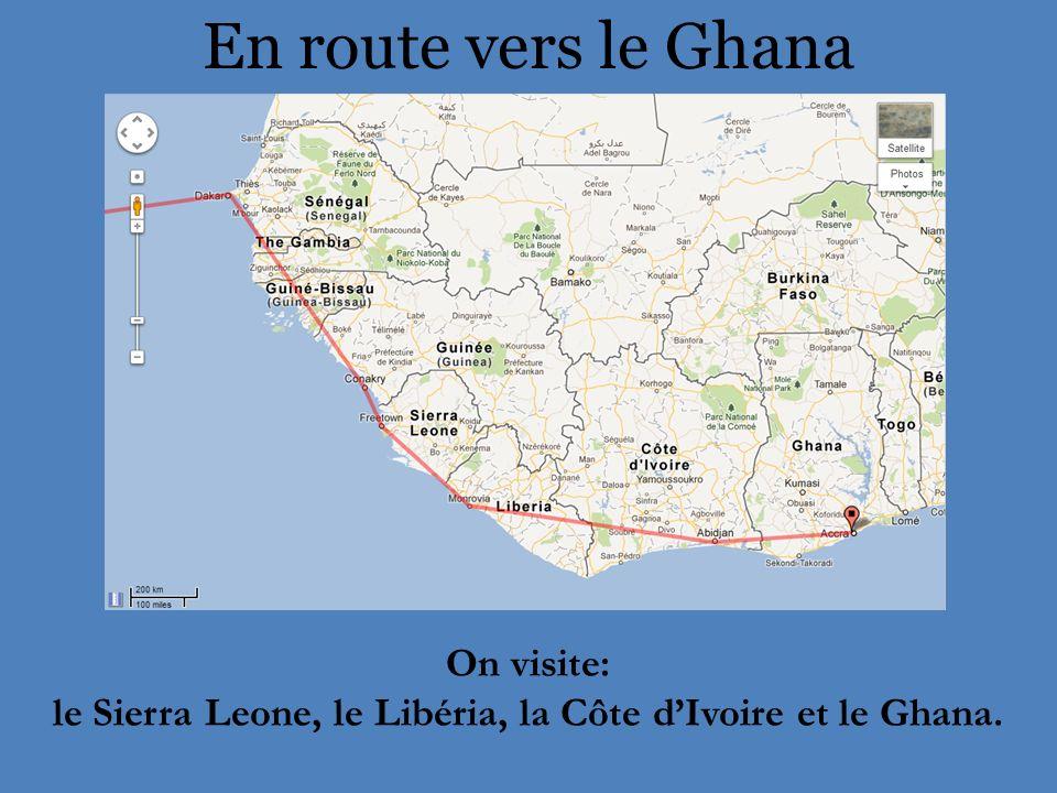 le Sierra Leone, le Libéria, la Côte d'Ivoire et le Ghana.