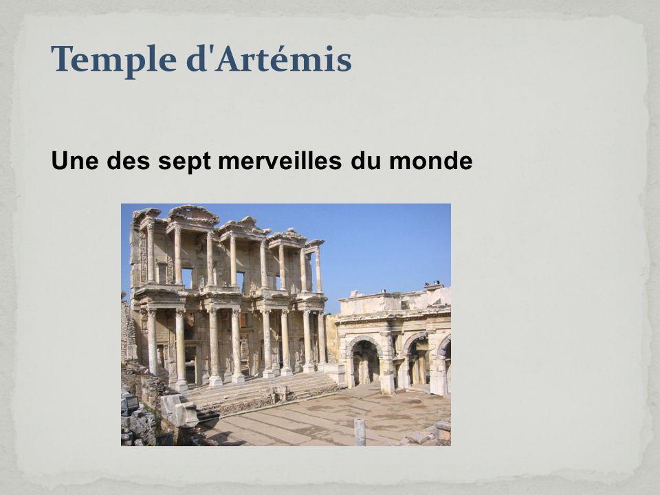 Temple d Artémis Une des sept merveilles du monde