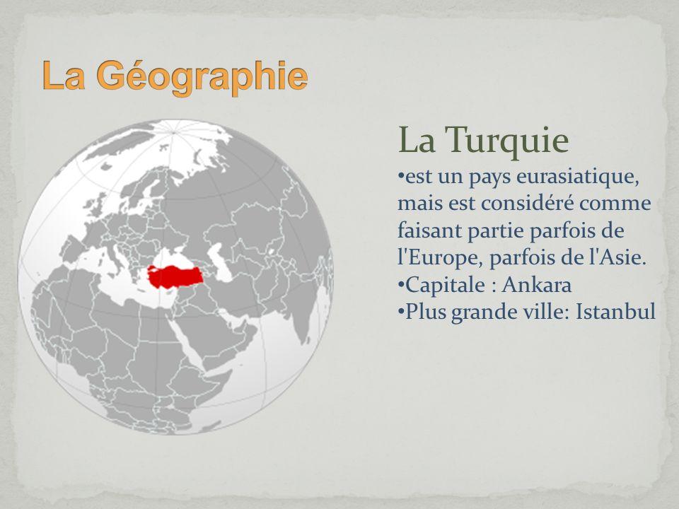 La Géographie La Turquie