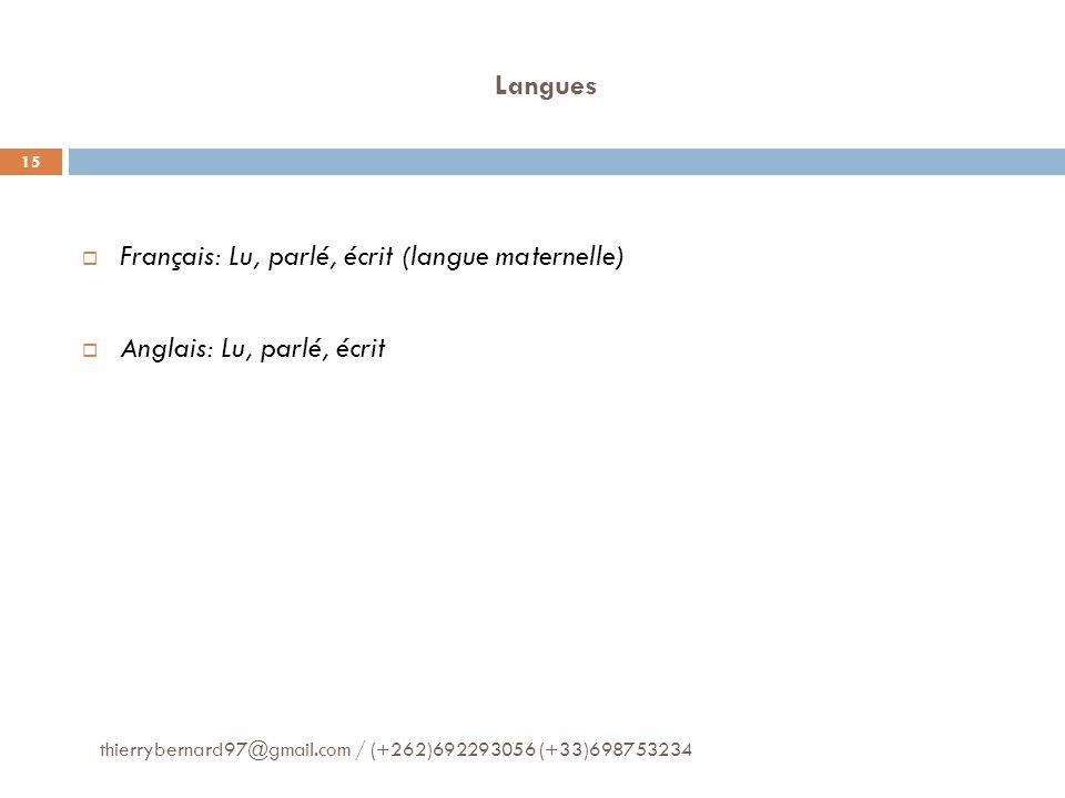 Français: Lu, parlé, écrit (langue maternelle)