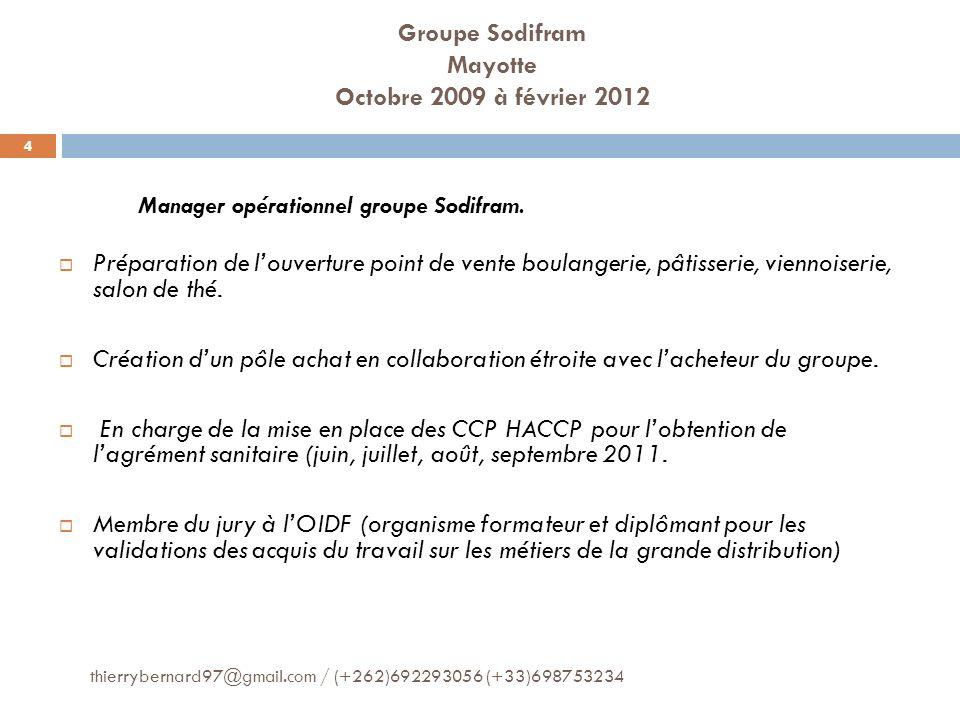 Groupe Sodifram Mayotte Octobre 2009 à février 2012
