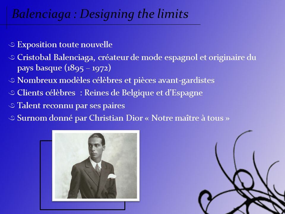 Balenciaga : Designing the limits