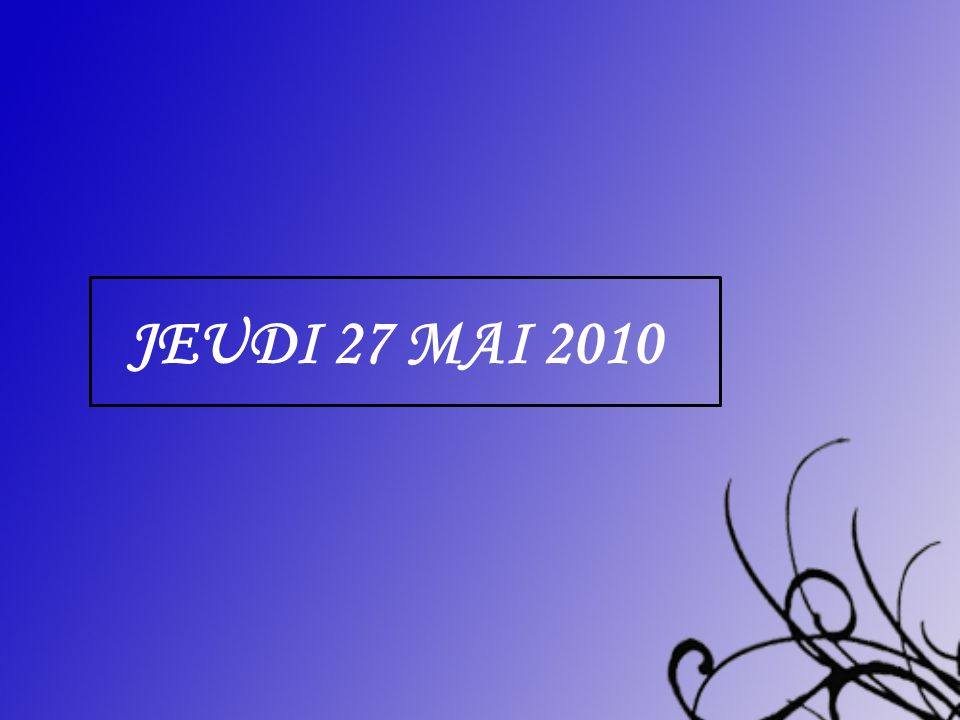 Jeudi 27 mai 2010 centrer