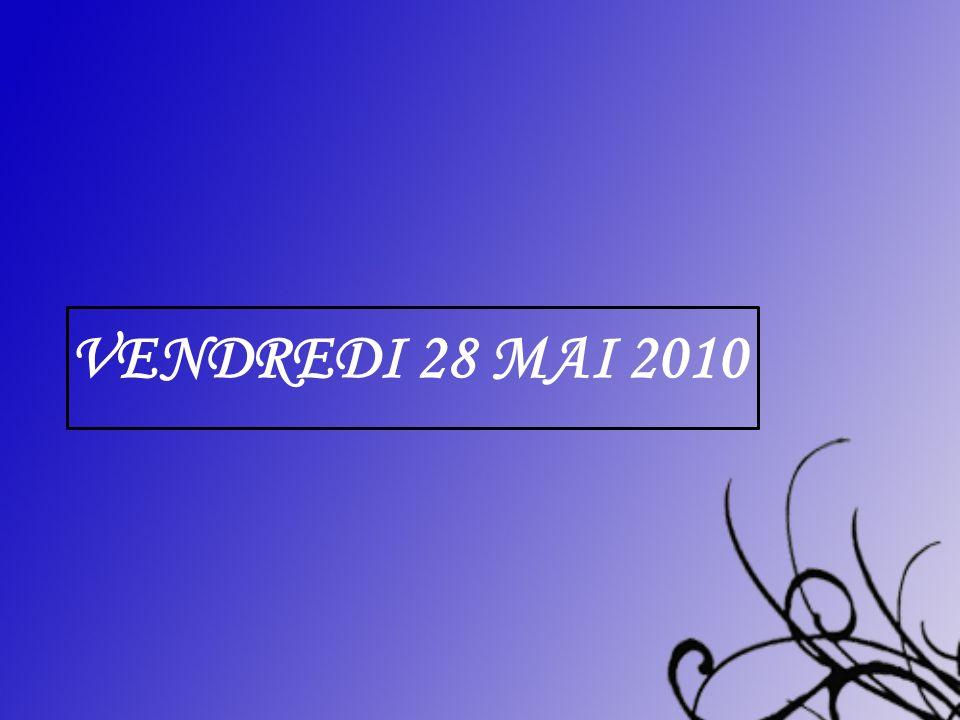 Vendredi 28 mai 2010 centrer