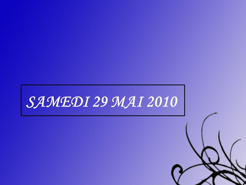 Samedi 29 mai 2010 centrer