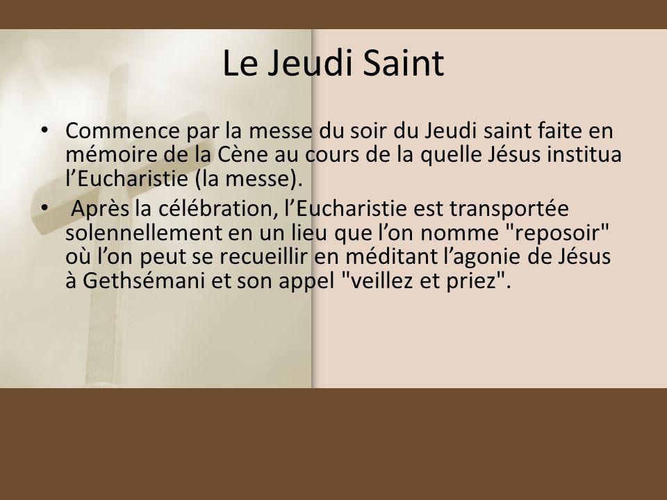 Le Jeudi Saint