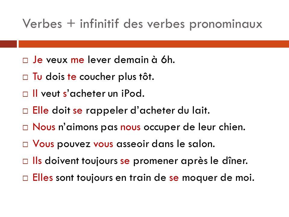 Verbes + infinitif des verbes pronominaux