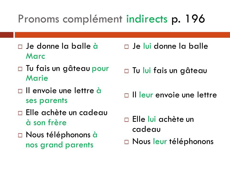 Pronoms complément indirects p. 196
