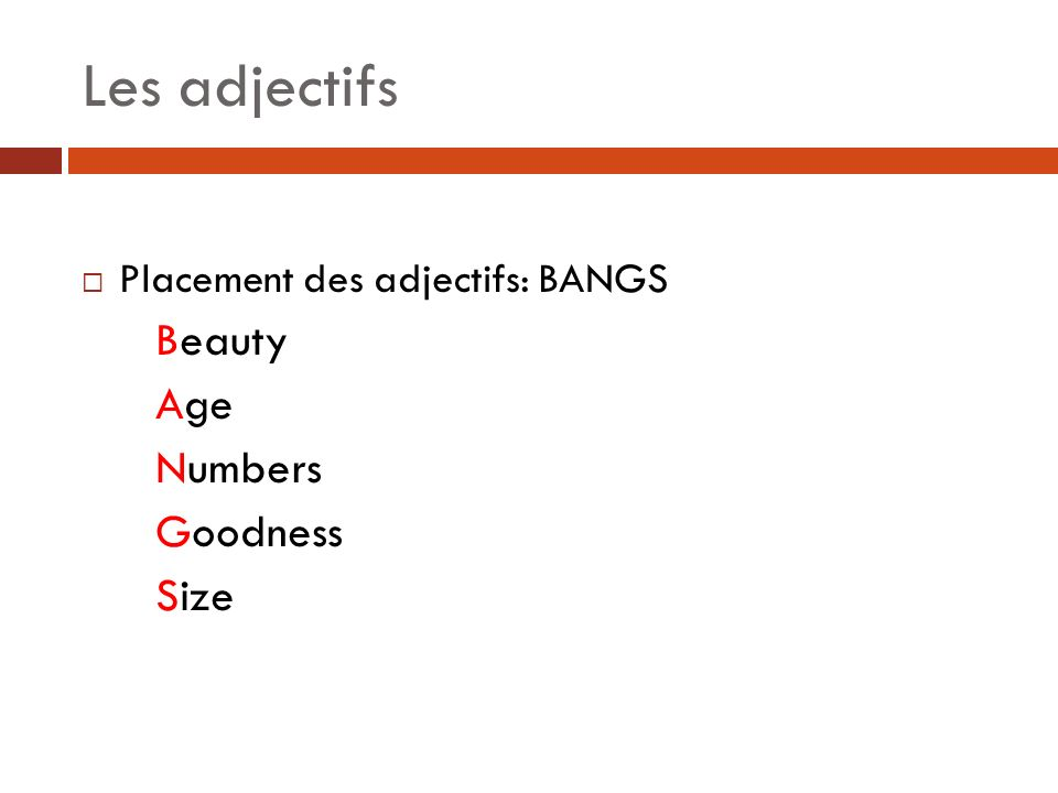 Les adjectifs Beauty Age Numbers Goodness Size