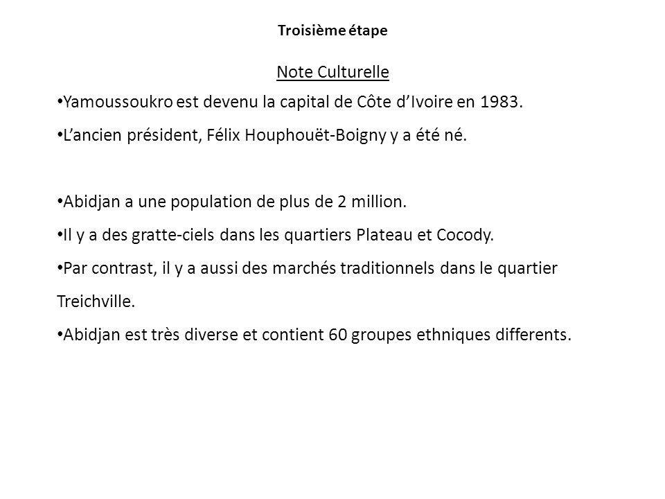 Yamoussoukro est devenu la capital de Côte d'Ivoire en 1983.