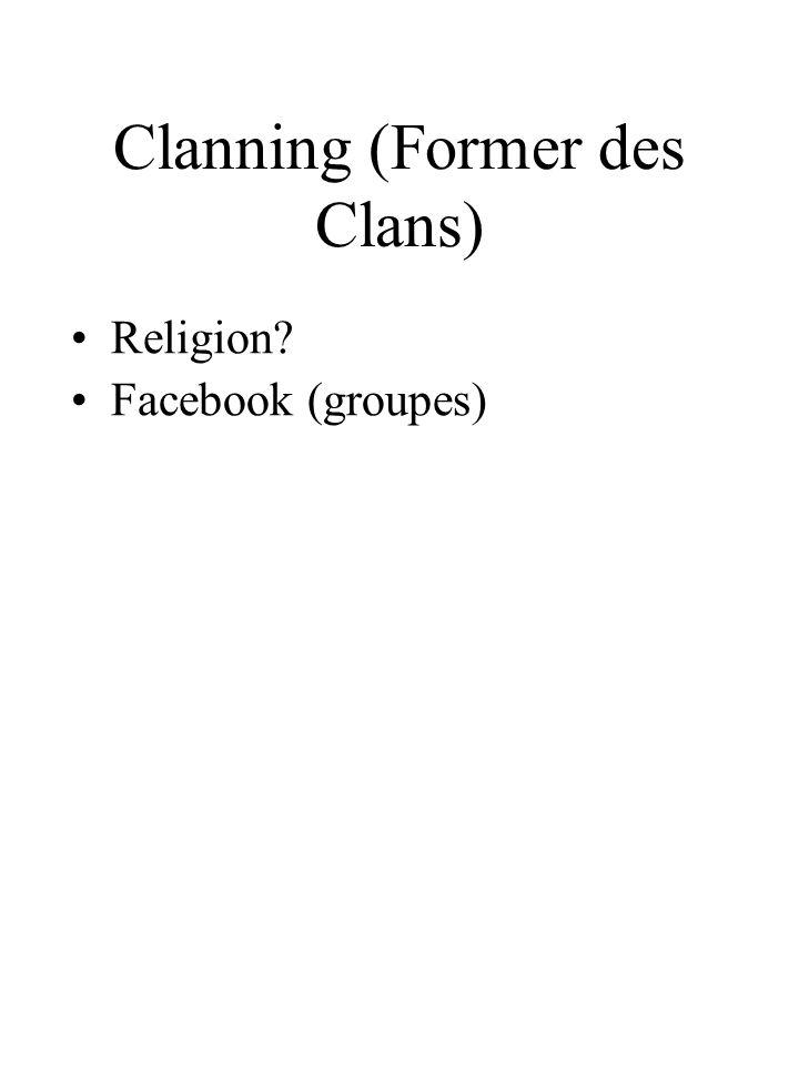 Clanning (Former des Clans)