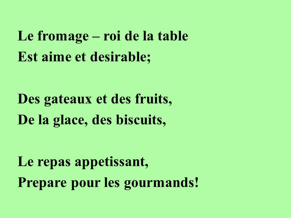 Le fromage – roi de la table