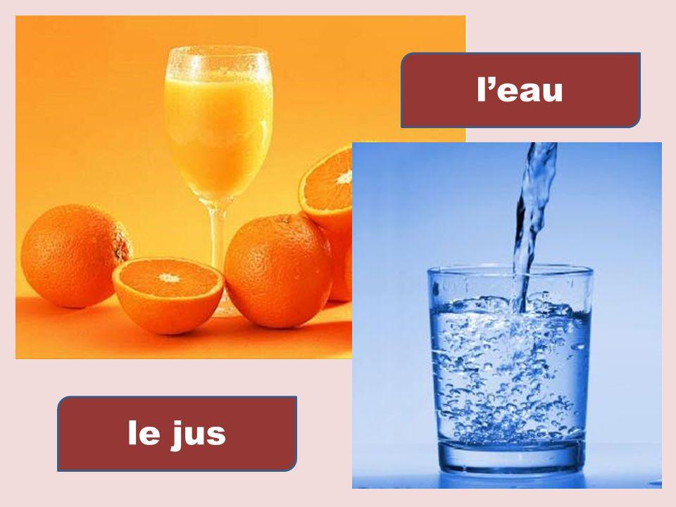 l'eau le jus
