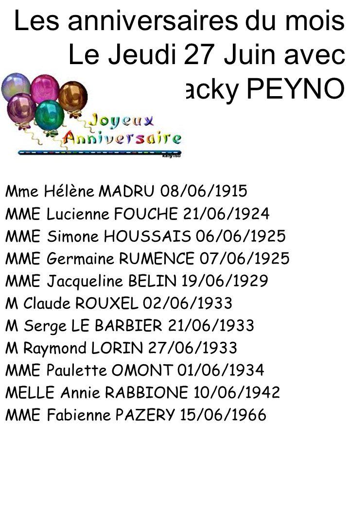 Les anniversaires du mois Le Jeudi 27 Juin avec Jacky PEYNO