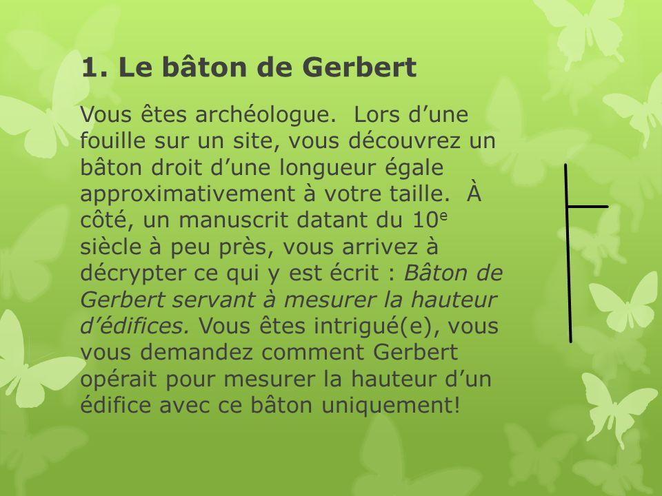 1. Le bâton de Gerbert