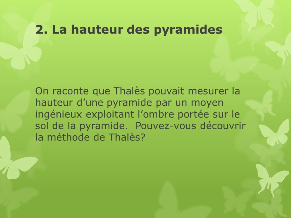 2. La hauteur des pyramides