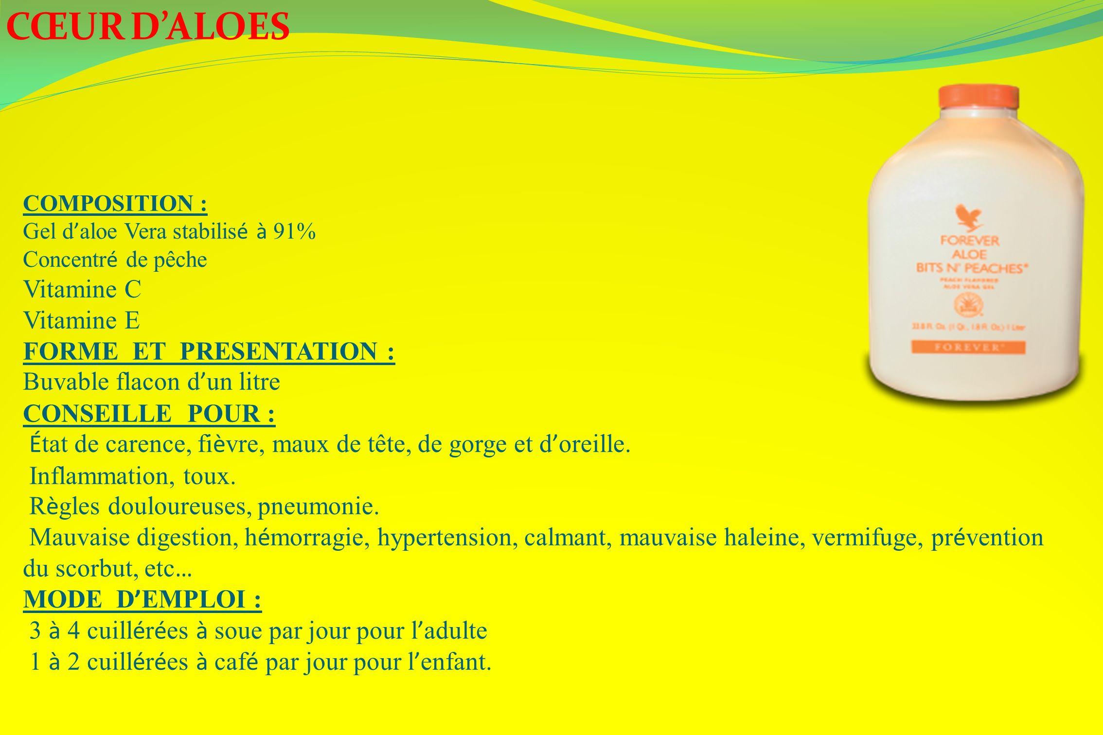 CŒUR D'ALOES Vitamine C Vitamine E FORME ET PRESENTATION :