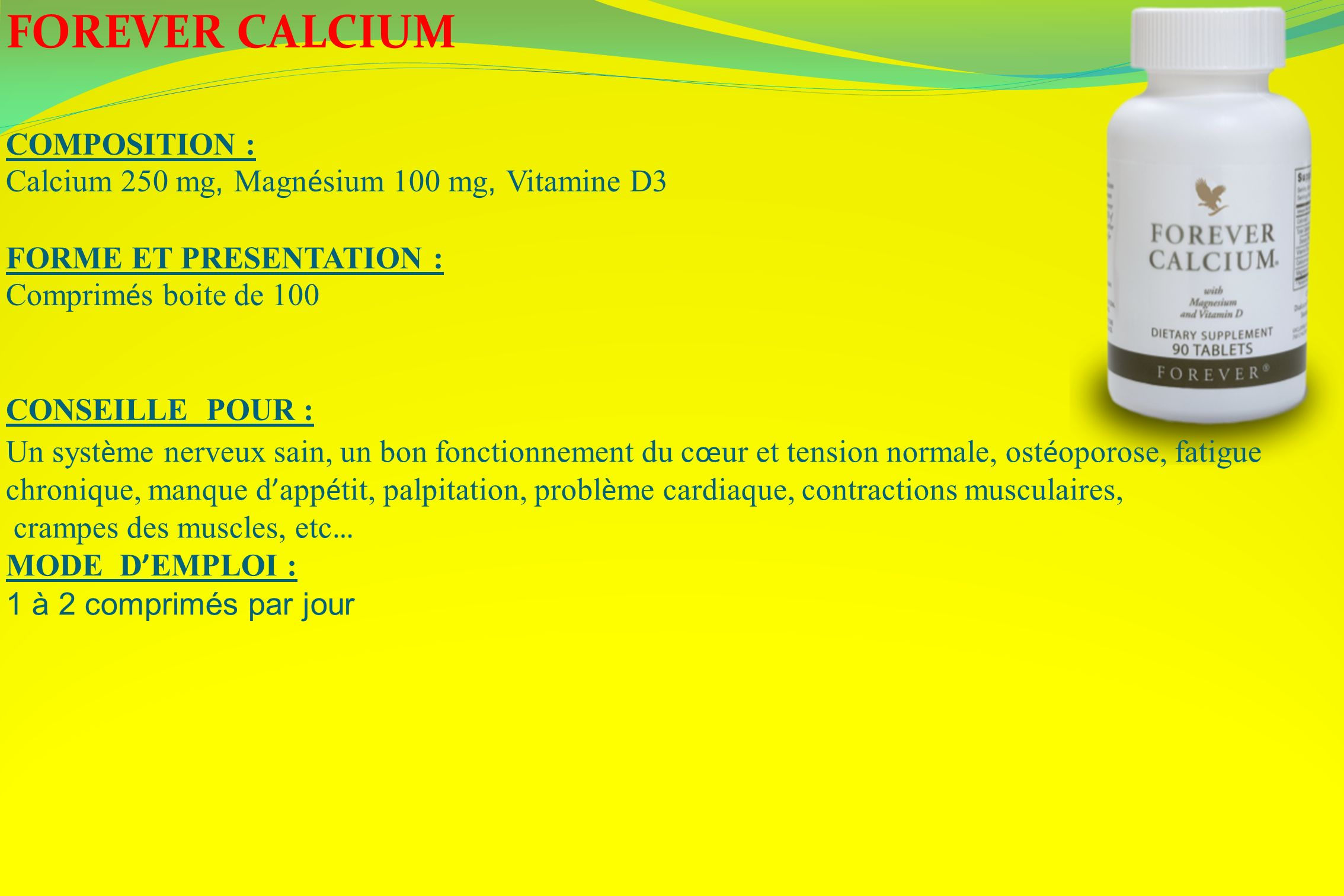 FOREVER CALCIUM COMPOSITION :