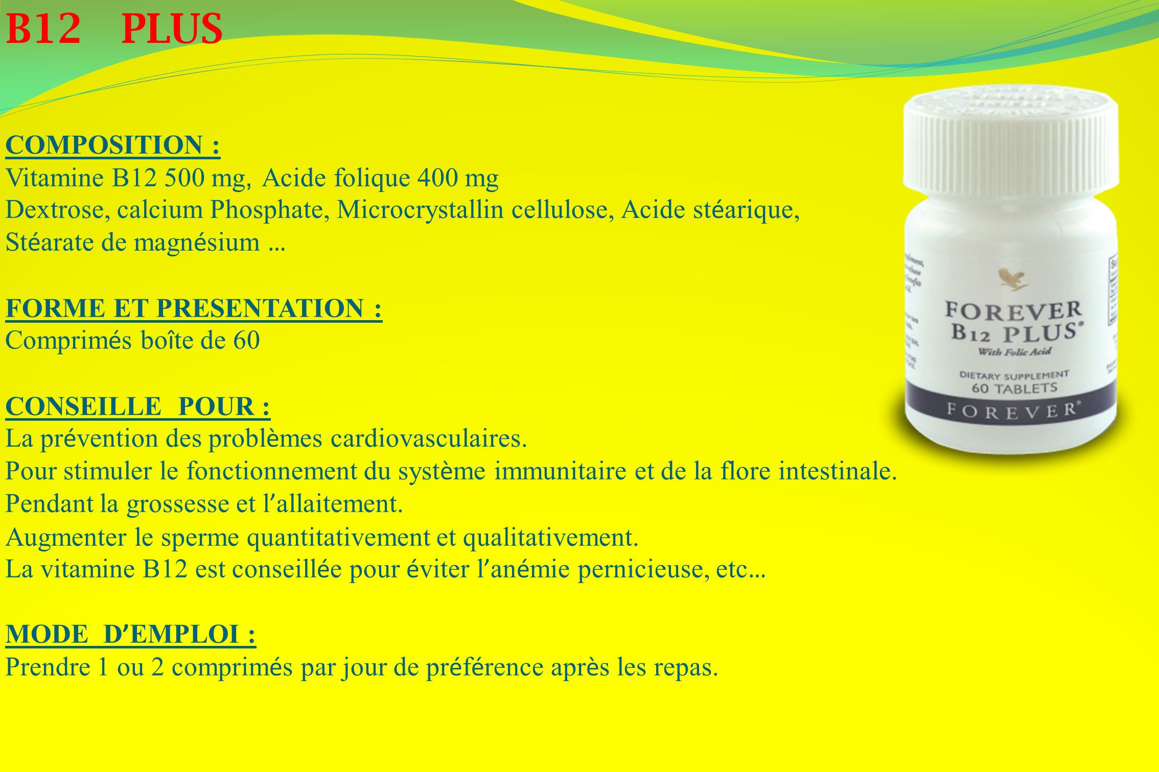 B12 PLUS COMPOSITION : Vitamine B12 500 mg, Acide folique 400 mg