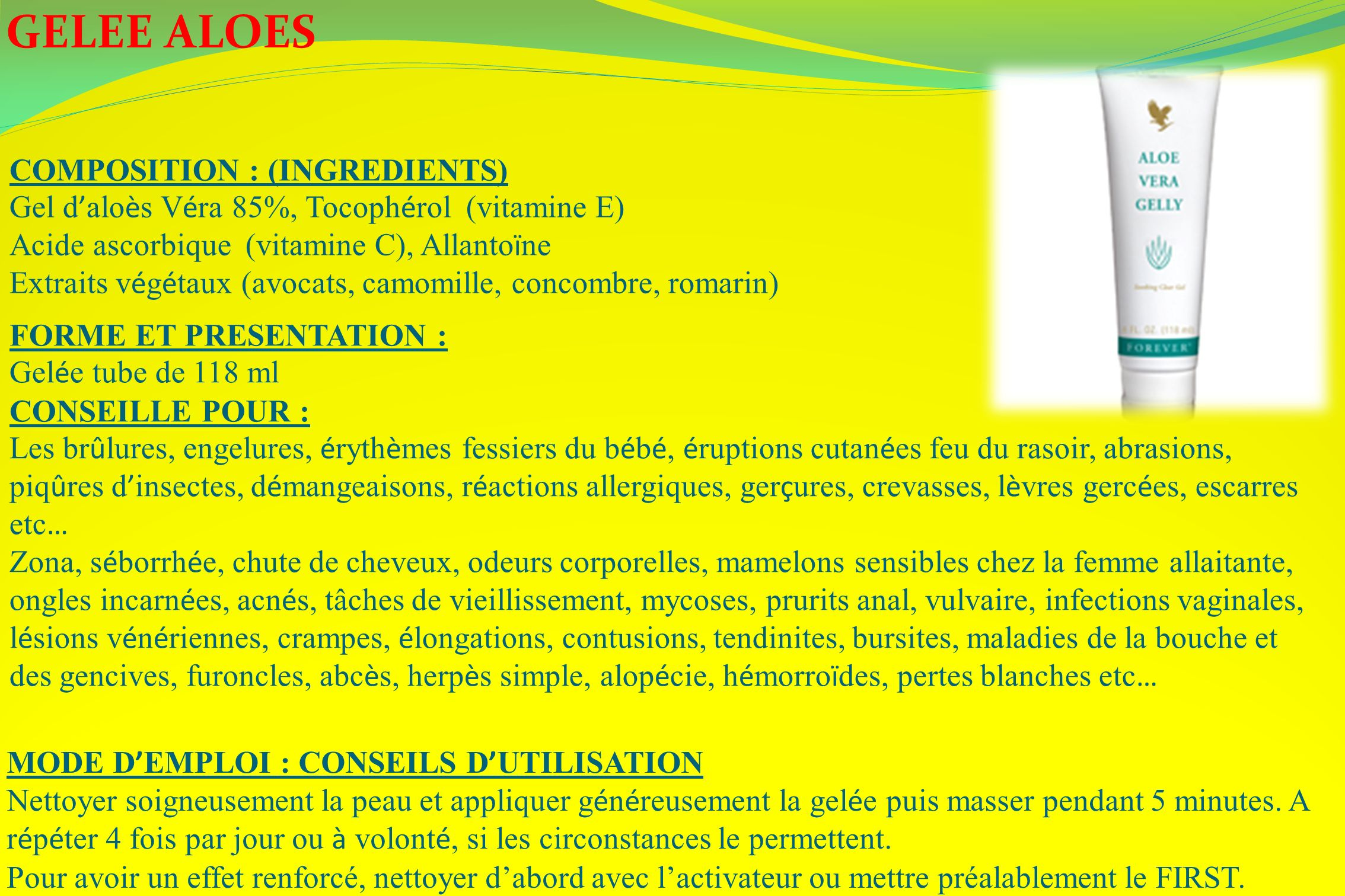 GELEE ALOES COMPOSITION : (INGREDIENTS)