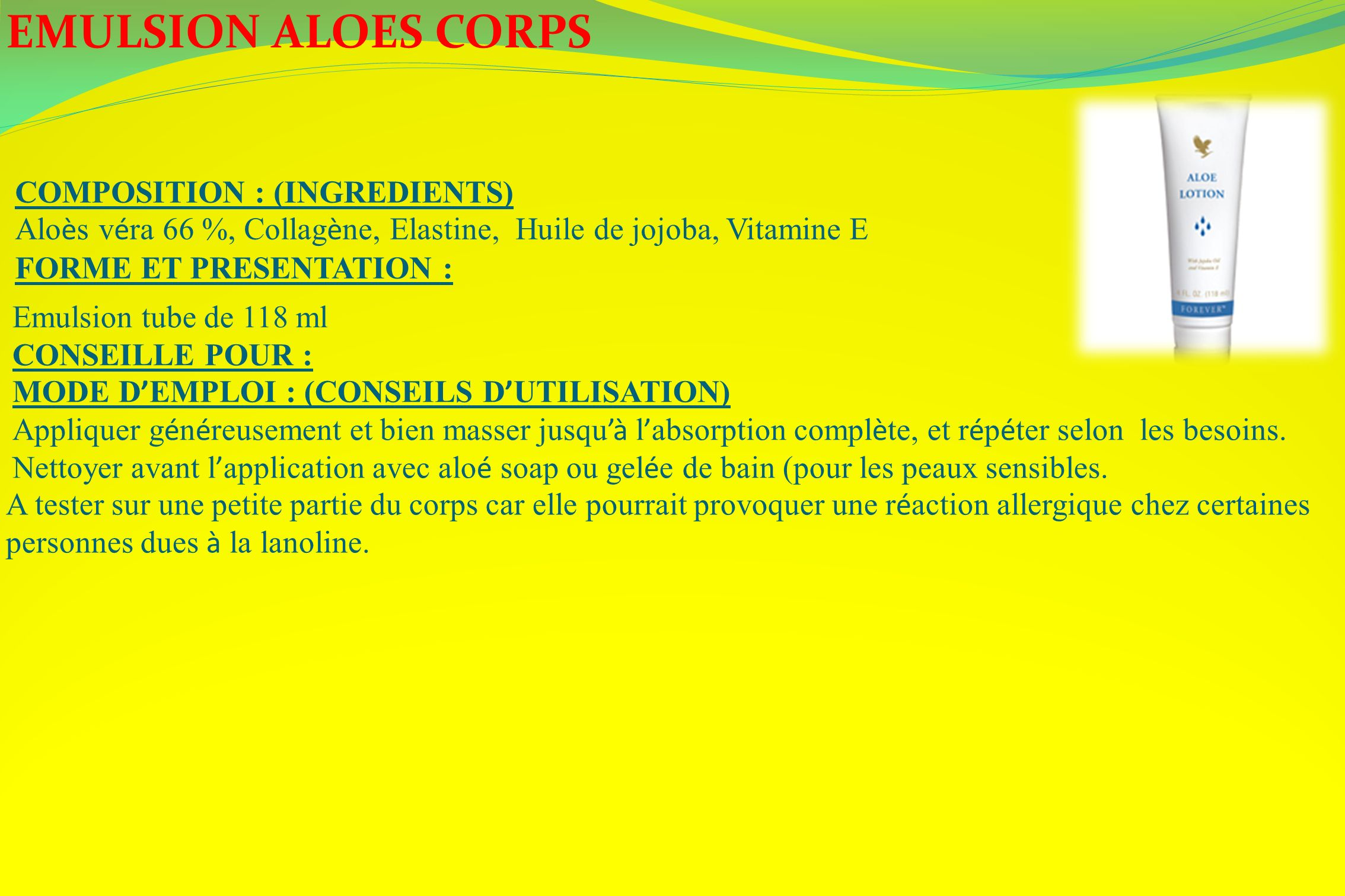 EMULSION ALOES CORPS COMPOSITION : (INGREDIENTS)