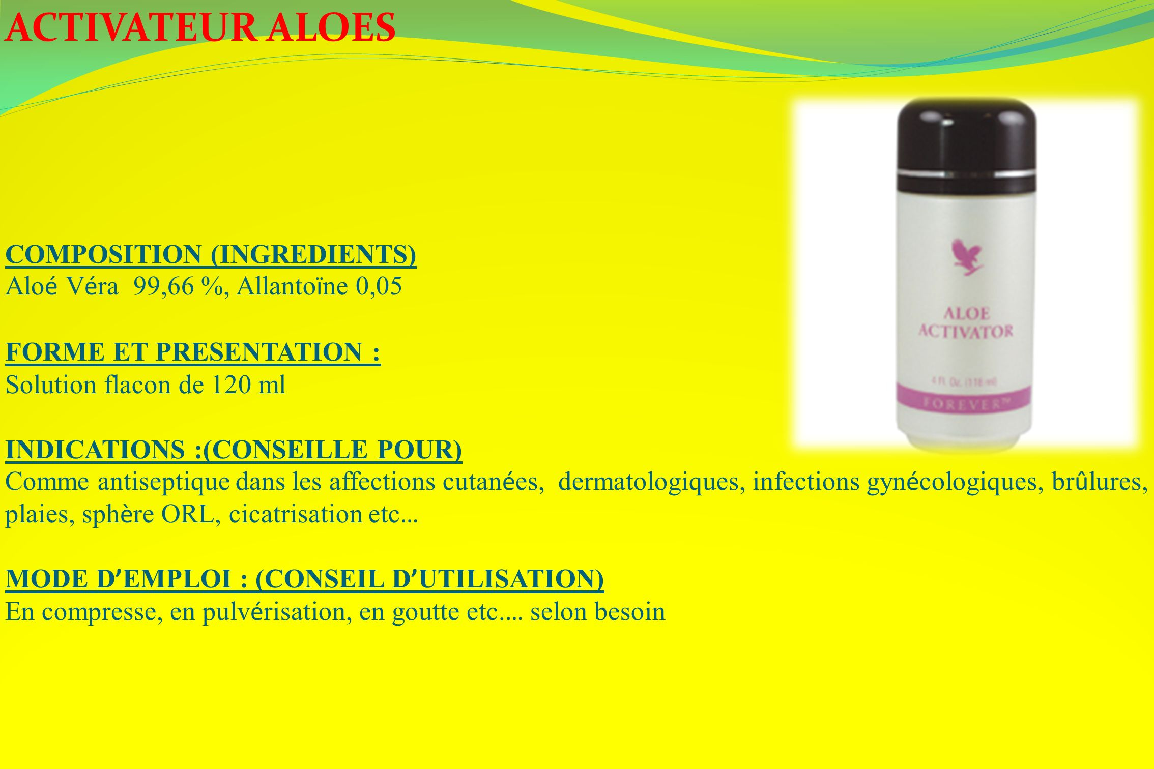 ACTIVATEUR ALOES COMPOSITION (INGREDIENTS)