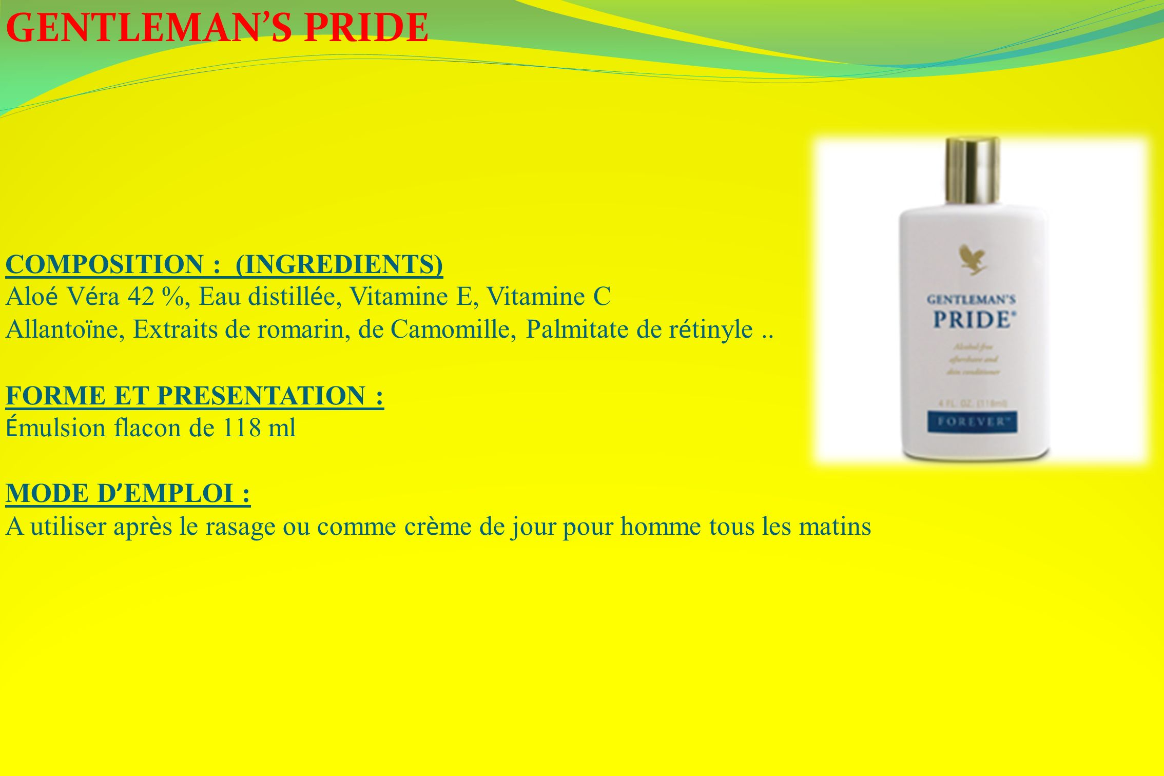 GENTLEMAN'S PRIDE COMPOSITION : (INGREDIENTS)