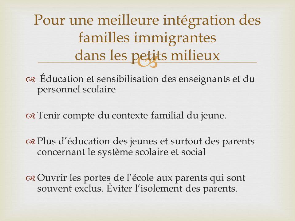 Pour une meilleure intégration des familles immigrantes dans les petits milieux