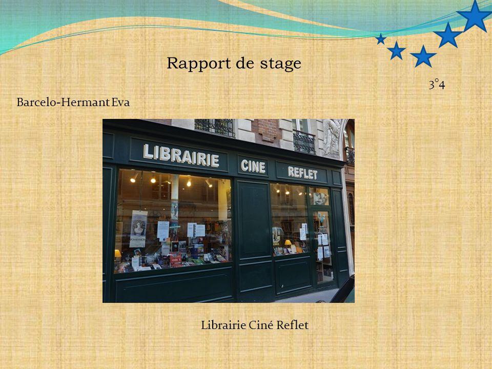 Rapport de stage 3°4 Barcelo-Hermant Eva Librairie Ciné Reflet