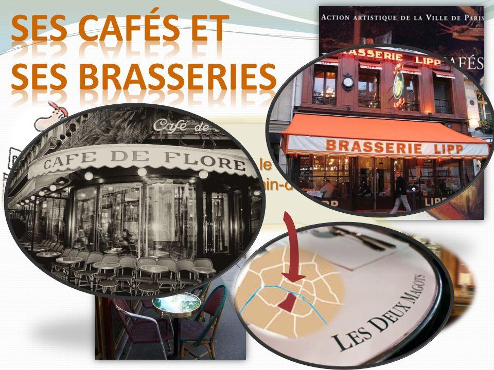 Ses cafés et ses brasseries