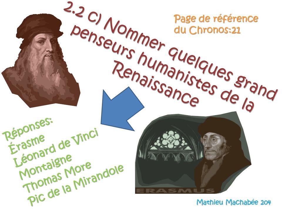 2.2 c) Nommer quelques grand penseurs humanistes de la Renaissance