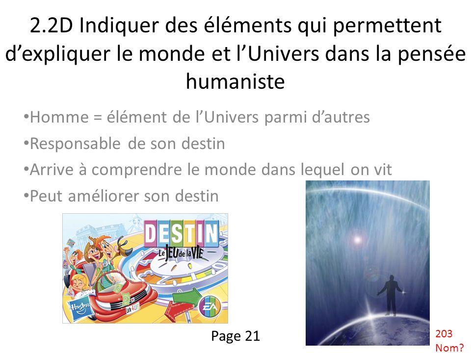 2.2D Indiquer des éléments qui permettent d'expliquer le monde et l'Univers dans la pensée humaniste