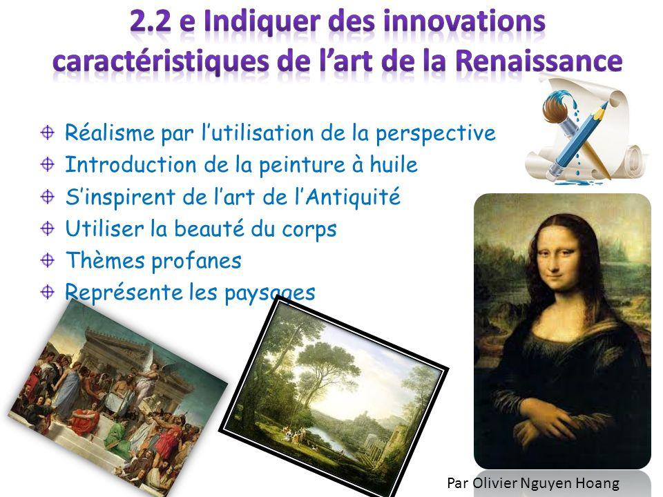 2.2 e Indiquer des innovations caractéristiques de l'art de la Renaissance