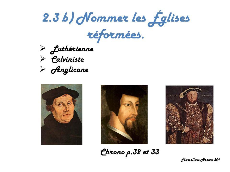 2.3 b) Nommer les Églises réformées.