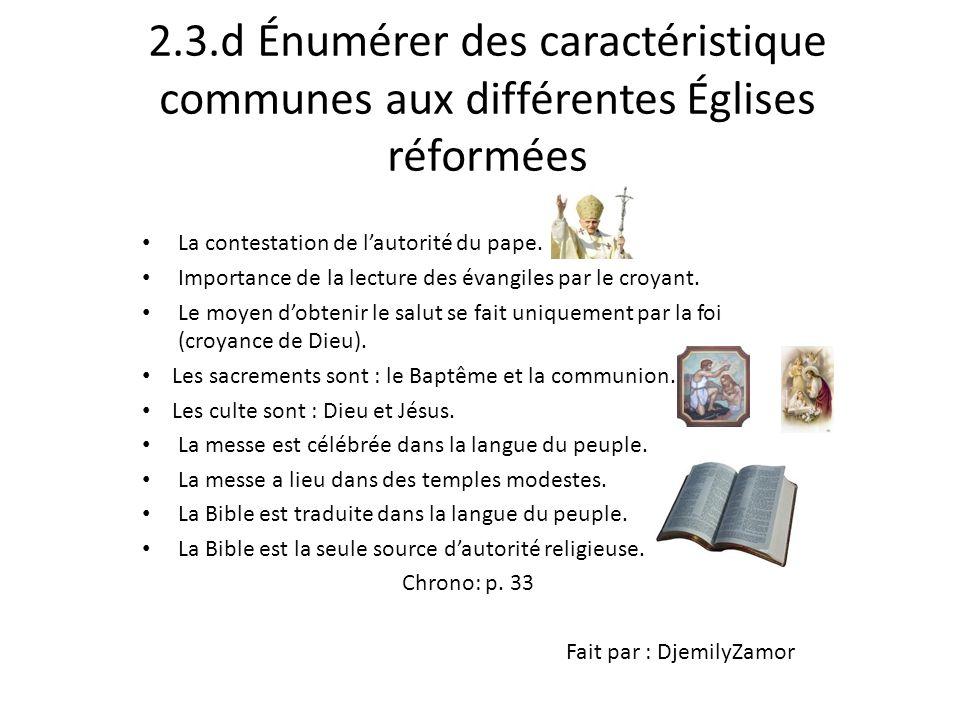 2.3.d Énumérer des caractéristique communes aux différentes Églises réformées