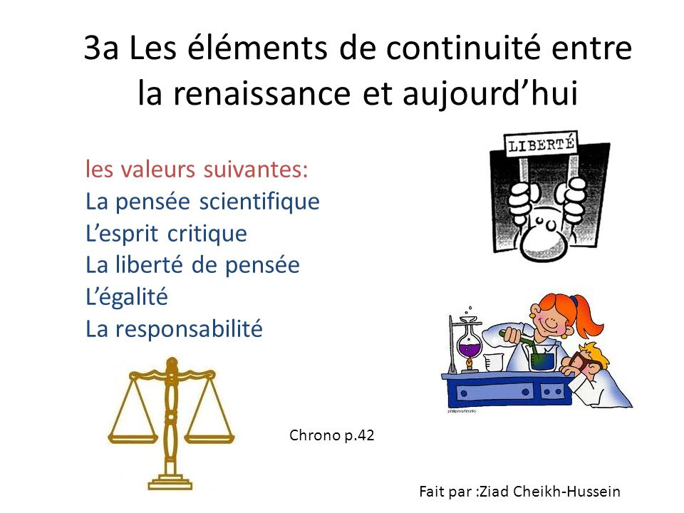 3a Les éléments de continuité entre la renaissance et aujourd'hui