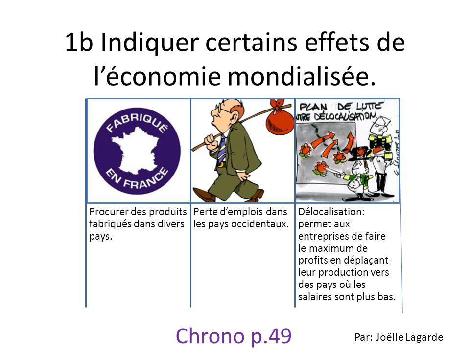 1b Indiquer certains effets de l'économie mondialisée.