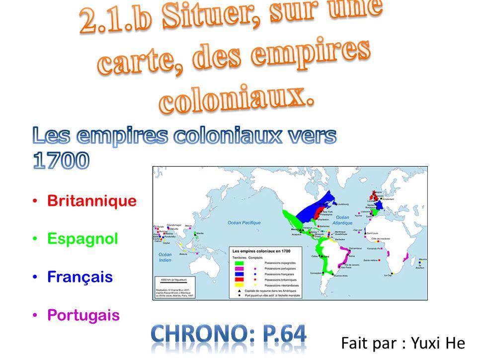 2.1.b Situer, sur une carte, des empires coloniaux.