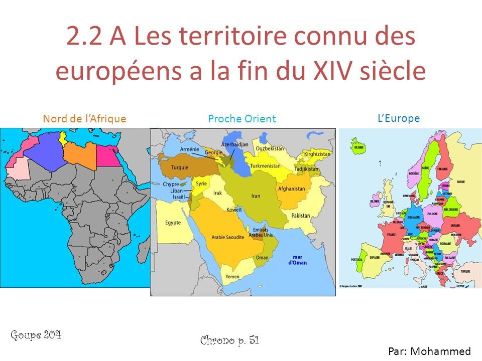 2.2 A Les territoire connu des européens a la fin du XIV siècle