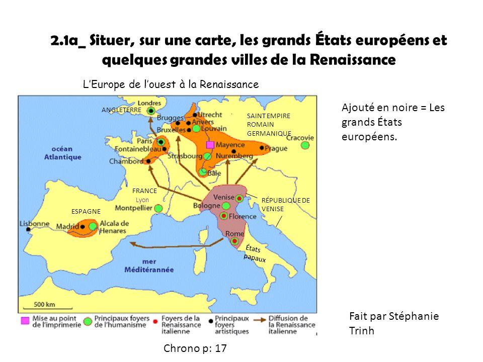 2.1a_ Situer, sur une carte, les grands États européens et quelques grandes villes de la Renaissance